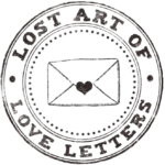 Lost Art of Love Letters