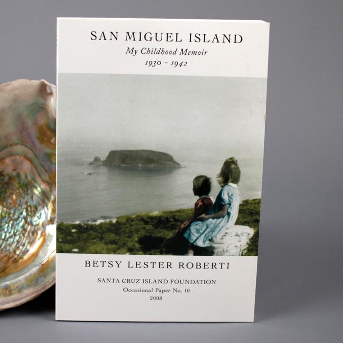 San Miguel Island: My Childhood Memoir